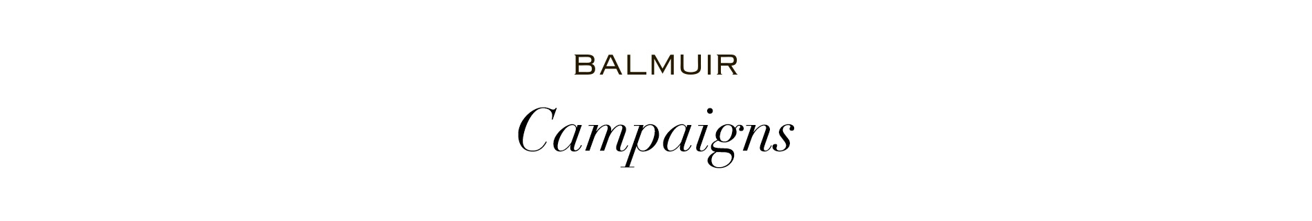 Balmuir campaigns