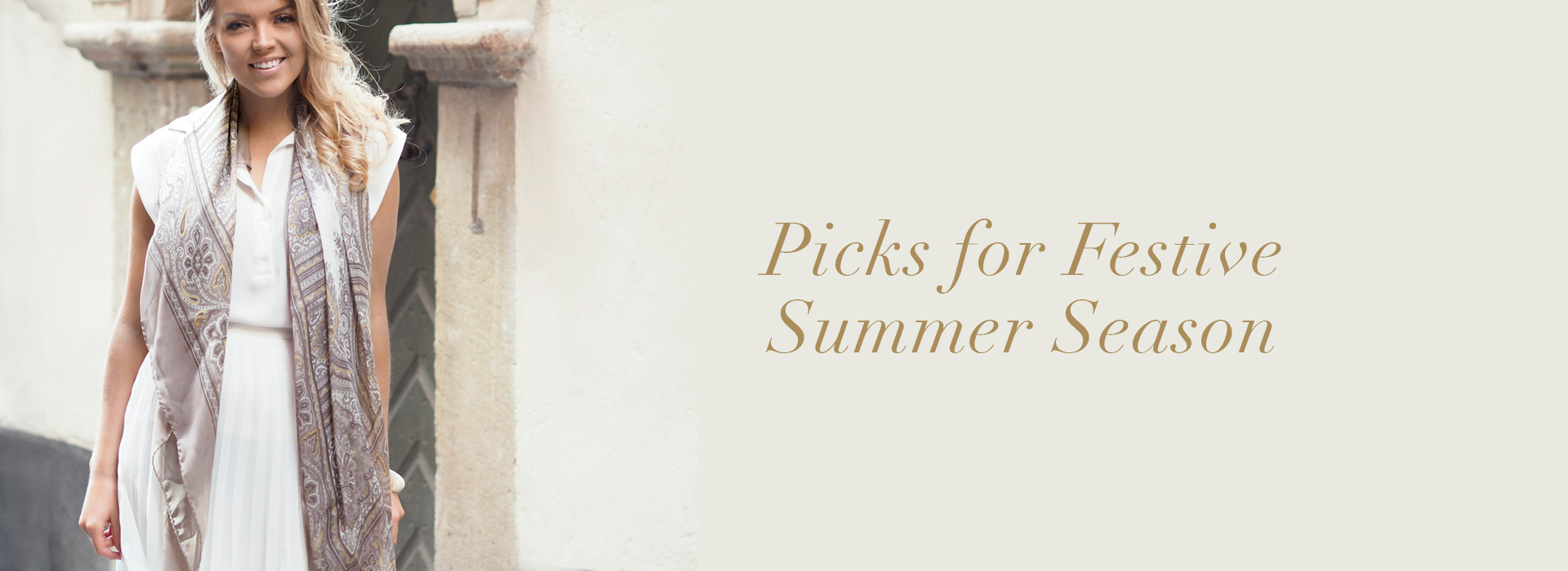 Picks for Festive Summer Season